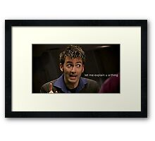 The Doctor Explains a Thing Framed Print