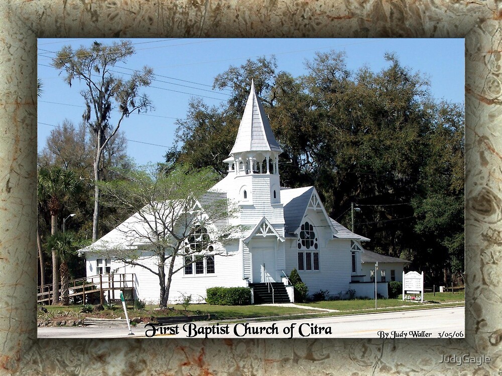 Citra First Baptist Church by Judy Gayle Waller