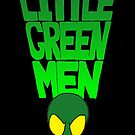 Little Green Men Version 2 by Colin Wells