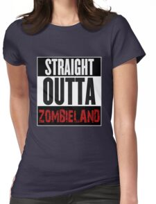Straight Outta Zombieland Womens Fitted T-Shirt