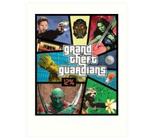 Grand Theft Guardians | Guardians of the Galaxy Art Print