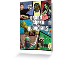 Grand Theft Guardians | Guardians of the Galaxy Greeting Card