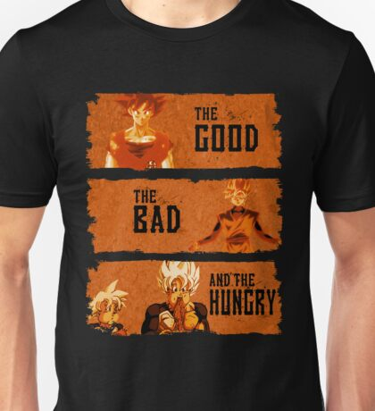 The Good, the Bad and the Hungry  Unisex T-Shirt