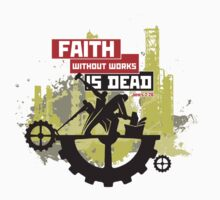 Faith without works is dead by biblebox