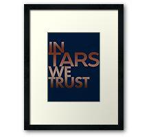 Inspired by Interstellar - In TARS We Trust Framed Print