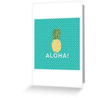 pineapple aloha Greeting Card