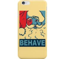 You'd better watch out! iPhone Case/Skin
