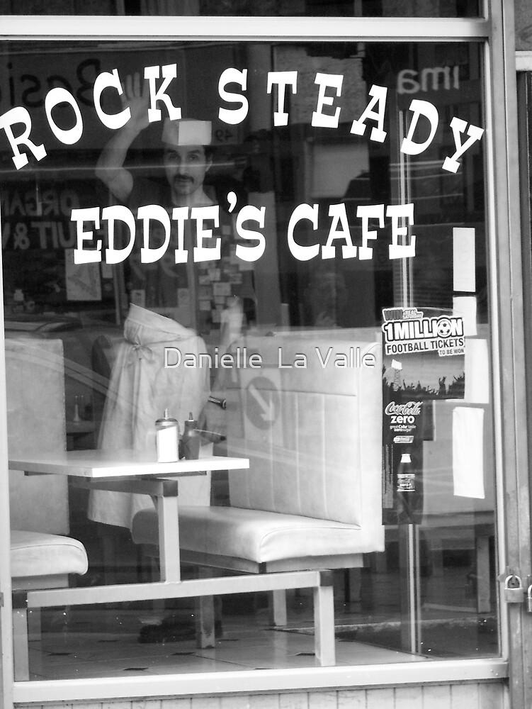 Rock Steady Eddie's Cafe by Danielle  La Valle