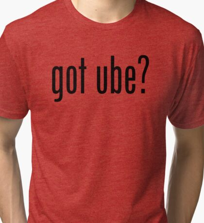 Got Ube Filipino Food Humor by AiReal Apparel Tri-blend T-Shirt