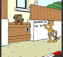 Beware of the Dog by Hagen