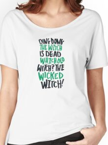 Ding Dong! The Wicked Witch Is Dead Wizard of Oz Women's Relaxed Fit T-Shirt