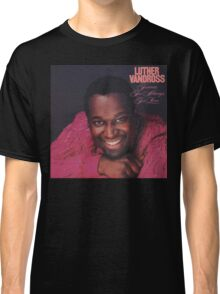 Luther Forever!  Classic T-Shirt