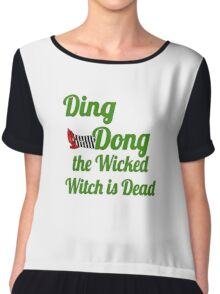 Ding Dong! The Wicked Witch Is Dead Wizard of Oz Chiffon Top