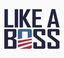 Like a Boss by Paducah