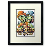 Dead and Deader Framed Print