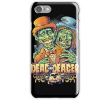Dead and Deader iPhone Case/Skin