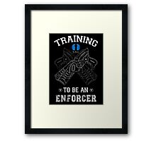 Training to be an enforcer Framed Print