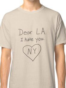 LA I hate you, love NY Classic T-Shirt