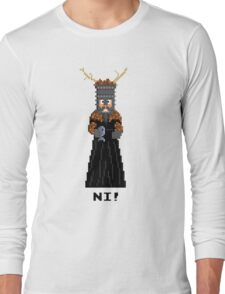 Knight of Ni - Monty Python and the Holy Pixel Long Sleeve T-Shirt