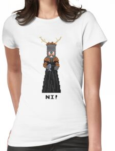 Knight of Ni - Monty Python and the Holy Pixel Womens Fitted T-Shirt