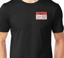 I'm an ARTIST Unisex T-Shirt