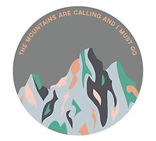 The Mountains Are Calling by Heather Clauson