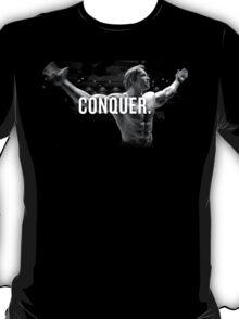 Arnold Schwarzenegger conquer T-Shirt
