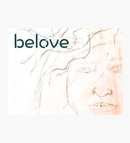 Belove Photographic Print