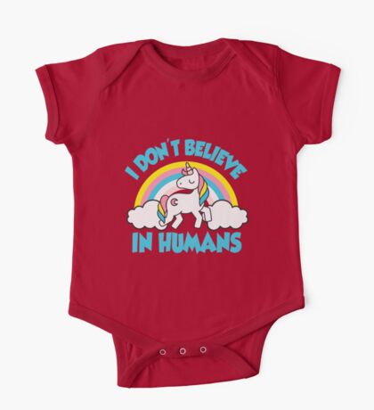 Unicorns - I don't believe in humans! One Piece - Short Sleeve