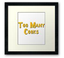 Too Many Cooks Logo Framed Print