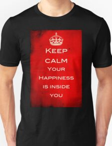 Keep Calm - Finding Happiness Unisex T-Shirt