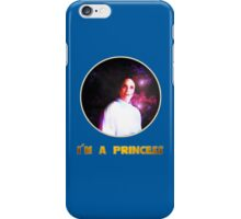 I'M A PRINCESS! iPhone Case/Skin