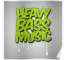 HEAVY BASS MUSIC / TRAP / DUBSTEP / DNB / TECHNO Poster