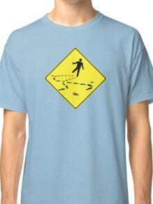 Slippery When Drunk Classic T-Shirt