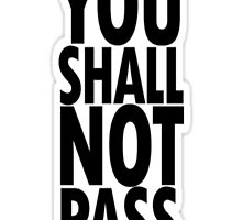 You shall not pass 02 by Pamajxd2