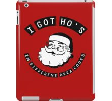 I got ho's in different area codes - Santa Claus (father Christmas xmas) iPad Case/Skin