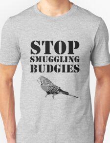 Stop smuggling budgies T-Shirt