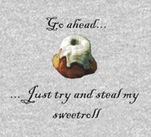 Try and steal my sweetroll! Baby Tee