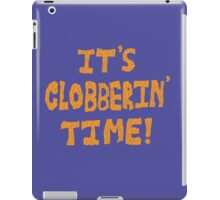 It's Clobberin' Time! iPad Case/Skin