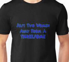 Two Women Away Unisex T-Shirt