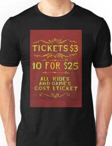 Amusement - Tickets 3 Dollars Unisex T-Shirt