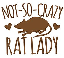 Not-so-crazy RAT lady Photographic Print