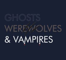 Ghosts, Werewolves & Vampires T-Shirt