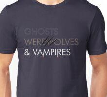 Ghosts, Werewolves & Vampires Unisex T-Shirt