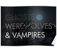 Ghosts, Werewolves & Vampires Poster