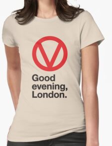 Good evening, London Womens Fitted T-Shirt