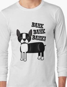Boston Accent Terrier Long Sleeve T-Shirt