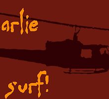 Charlie don't surf! by 2monthsoff