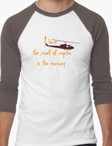 I love the smell of napalm in the morning. Helicopter Men's Baseball ¾ T-Shirt