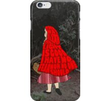 The Way Is Clear... iPhone Case/Skin
